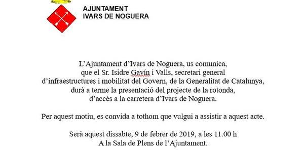 9 DE FEBRER, PRESENTACIÓ DEL PROJECTE DE LA ROTONDA D'ACCÉS A IVARS DE NOGUERA