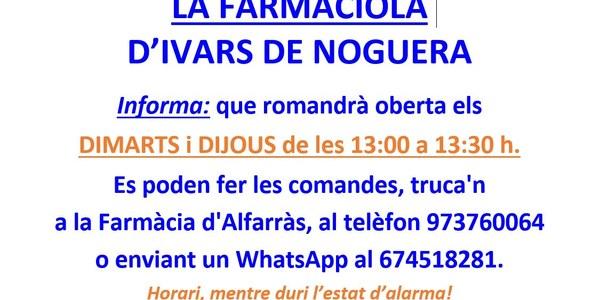 HORARI DE LA FARMACIOLA, A IVARS DE NOGUERA, durant l'estat d'alarma.