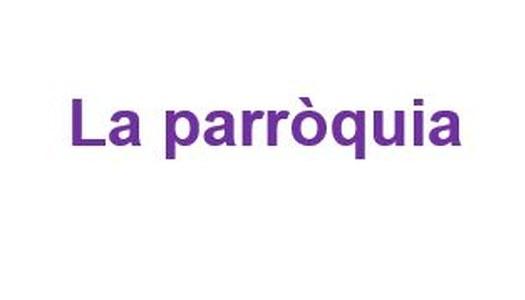 LA PARRÒQUIA INFORMA: