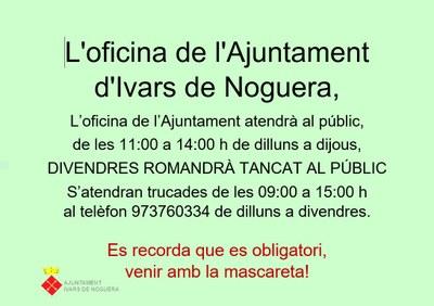 L'HORARI DE L'OFICINA DE L'AJUNTAMENT A PARTIR DEL 07.07.2020
