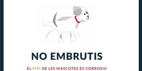 NO EMBRUTIS (EL PIPI DE LES MASCOTES ÉS CORROSIU)