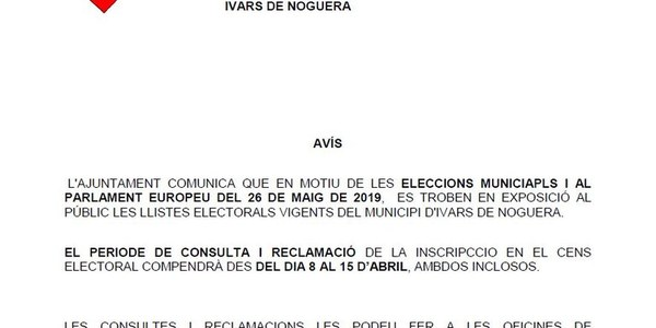 PERIODE DE CONSULTA I RECLAMACIÓ DE LA INSCIPCCIO EN EL CENS DEL 8 AL 15 D'ABRIL