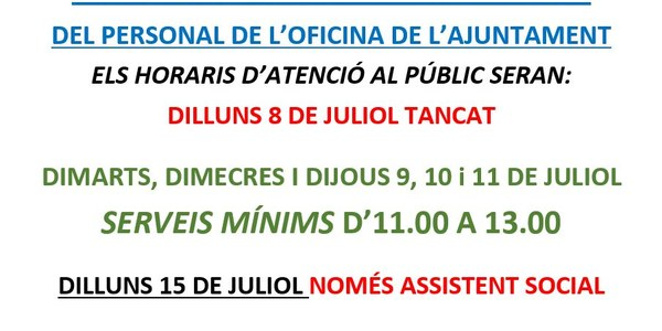 VACANCES DEL PERSONAL DE LOFICINA DE L'AJUNTAMENT